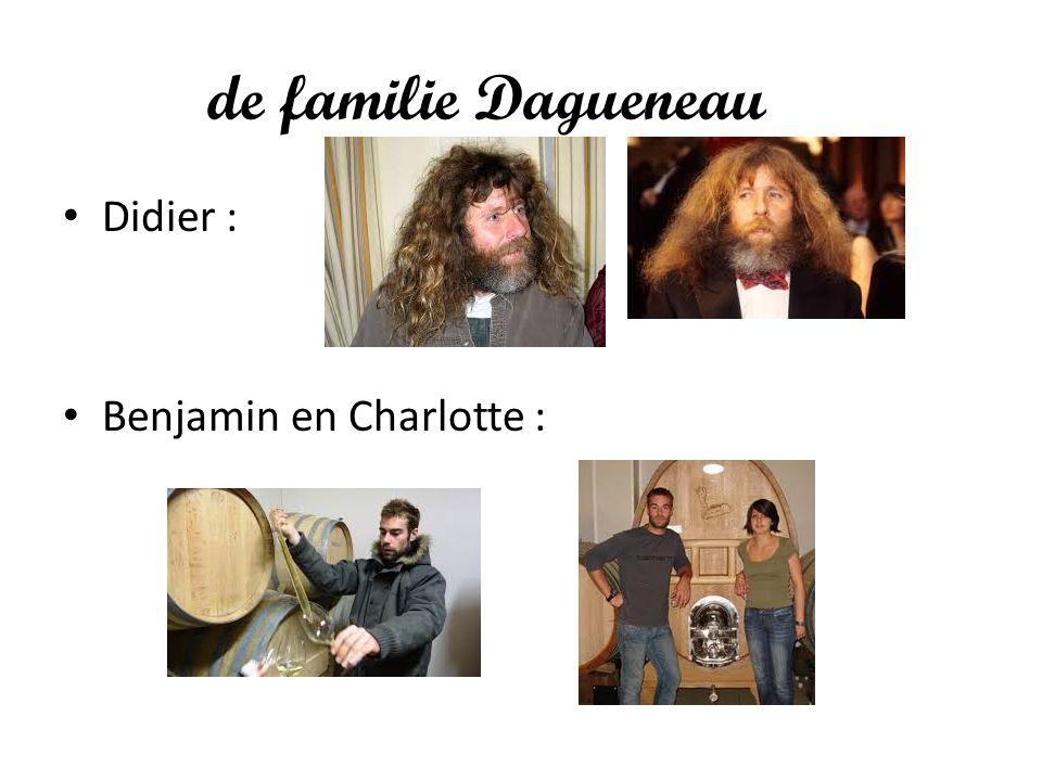de familie Dagueneau Didier : Benjamin en Charlotte :