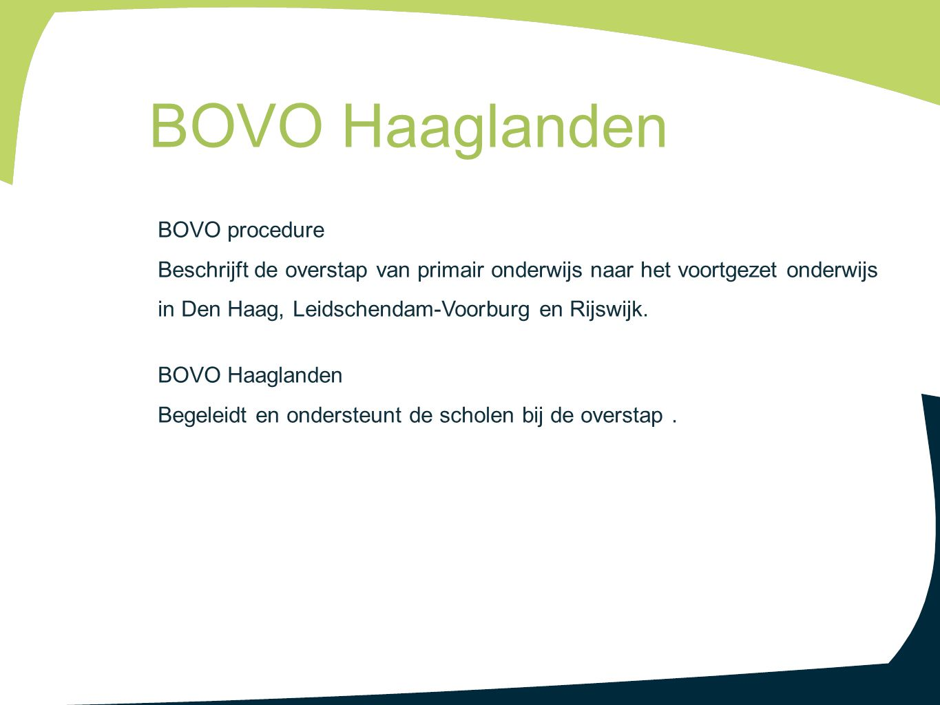 BOVO Haaglanden BOVO procedure
