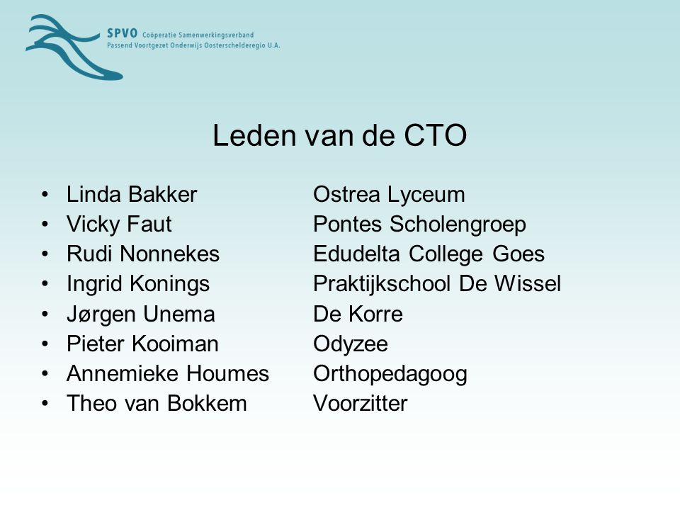 Leden van de CTO Linda Bakker Ostrea Lyceum