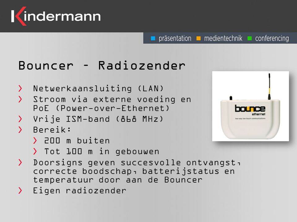 Bouncer – Radiozender Netwerkaansluiting (LAN)