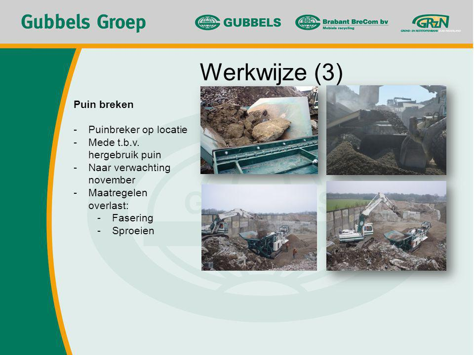 Werkwijze (3) Puin breken Puinbreker op locatie