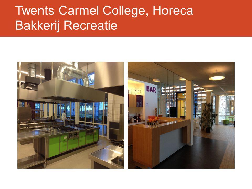 Twents Carmel College, Horeca Bakkerij Recreatie