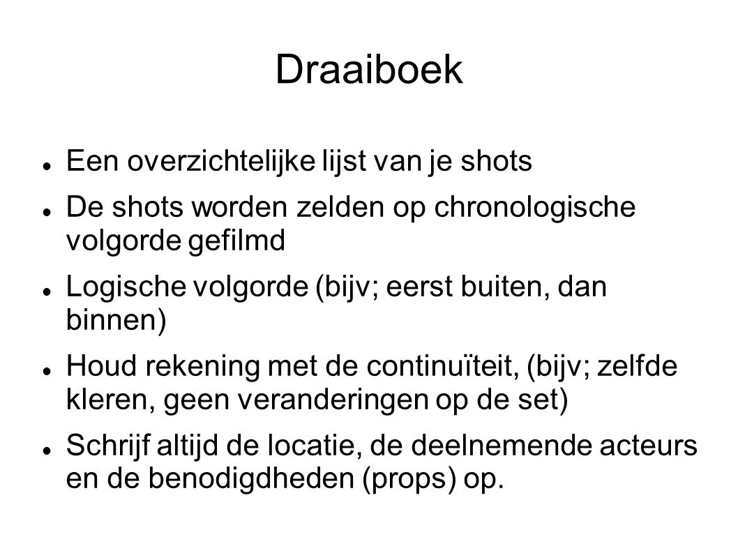Draaiboek Een overzichtelijke lijst van je shots