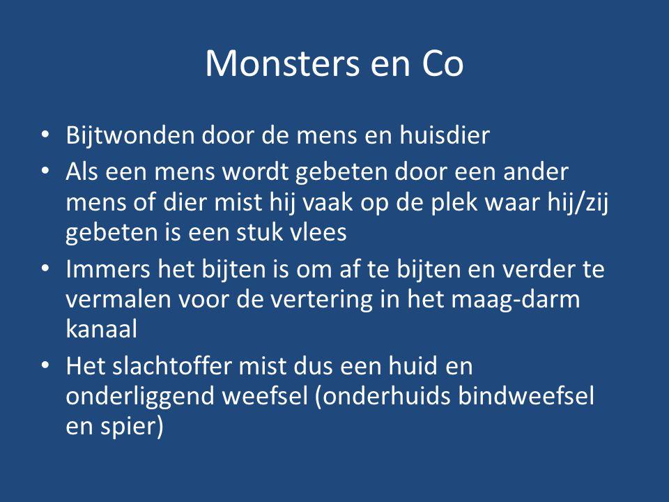 Monsters en Co Bijtwonden door de mens en huisdier