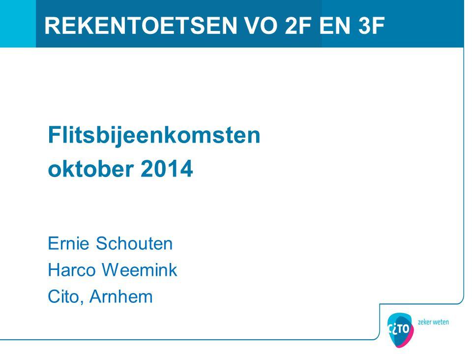 REKENTOETSEN VO 2F EN 3F Flitsbijeenkomsten oktober 2014