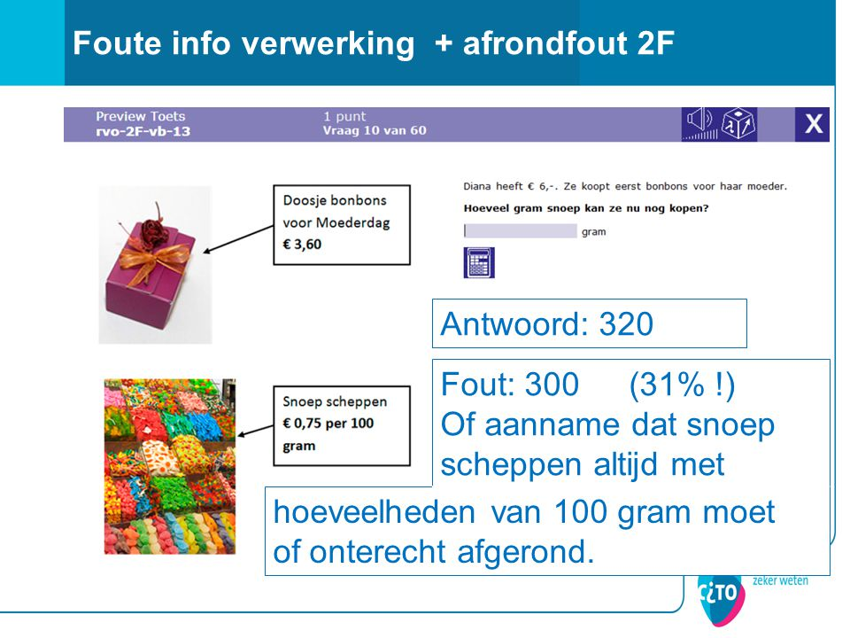 Foute info verwerking + afrondfout 2F