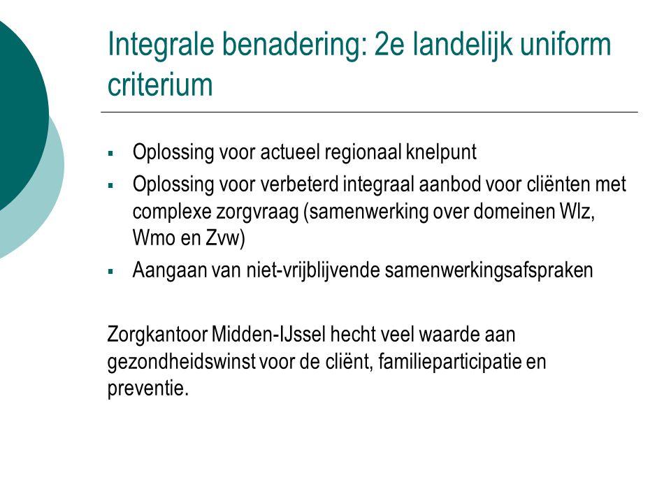 Integrale benadering: 2e landelijk uniform criterium