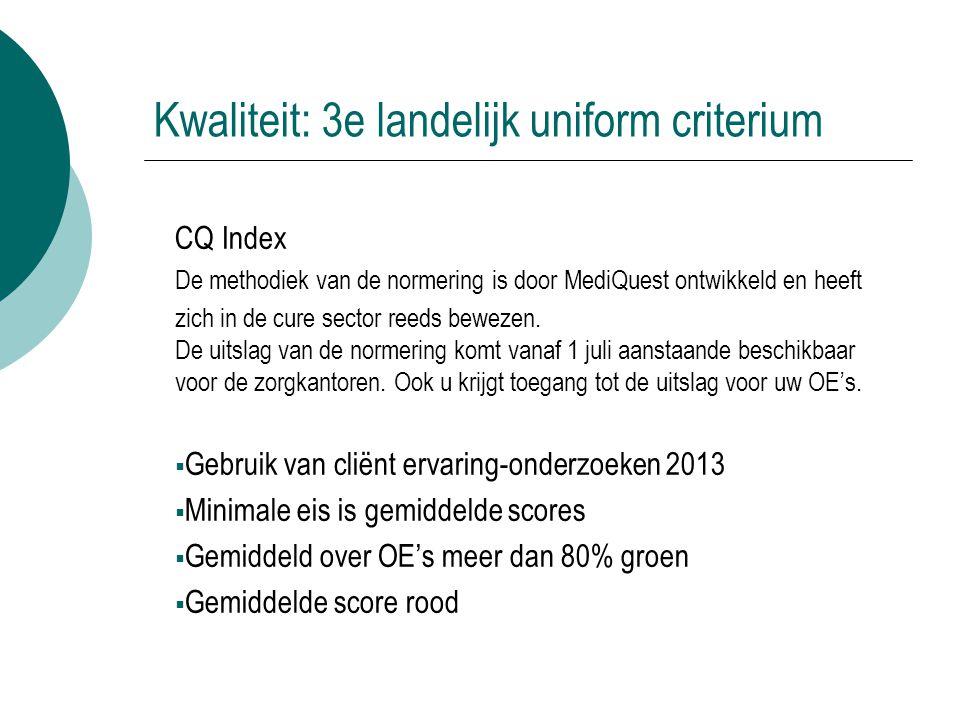 Kwaliteit: 3e landelijk uniform criterium