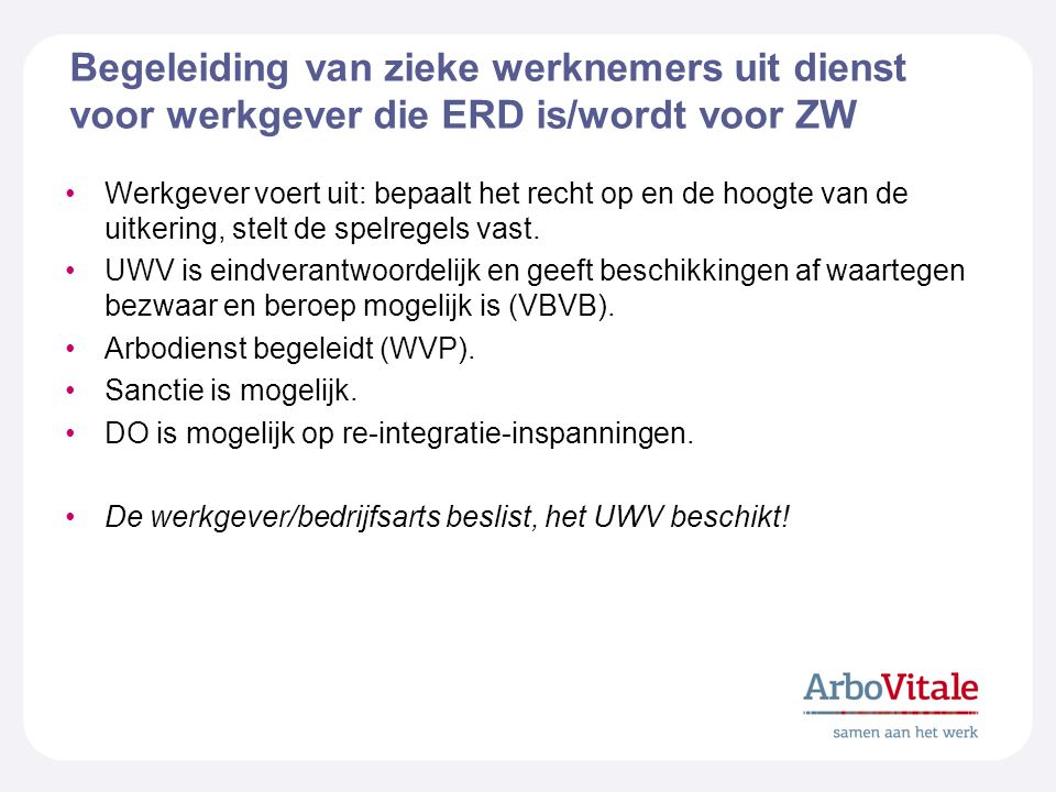Begeleiding van zieke werknemers uit dienst voor werkgever die ERD is/wordt voor ZW