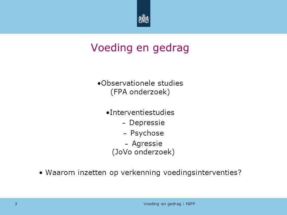 Voeding en gedrag Observationele studies (FPA onderzoek)