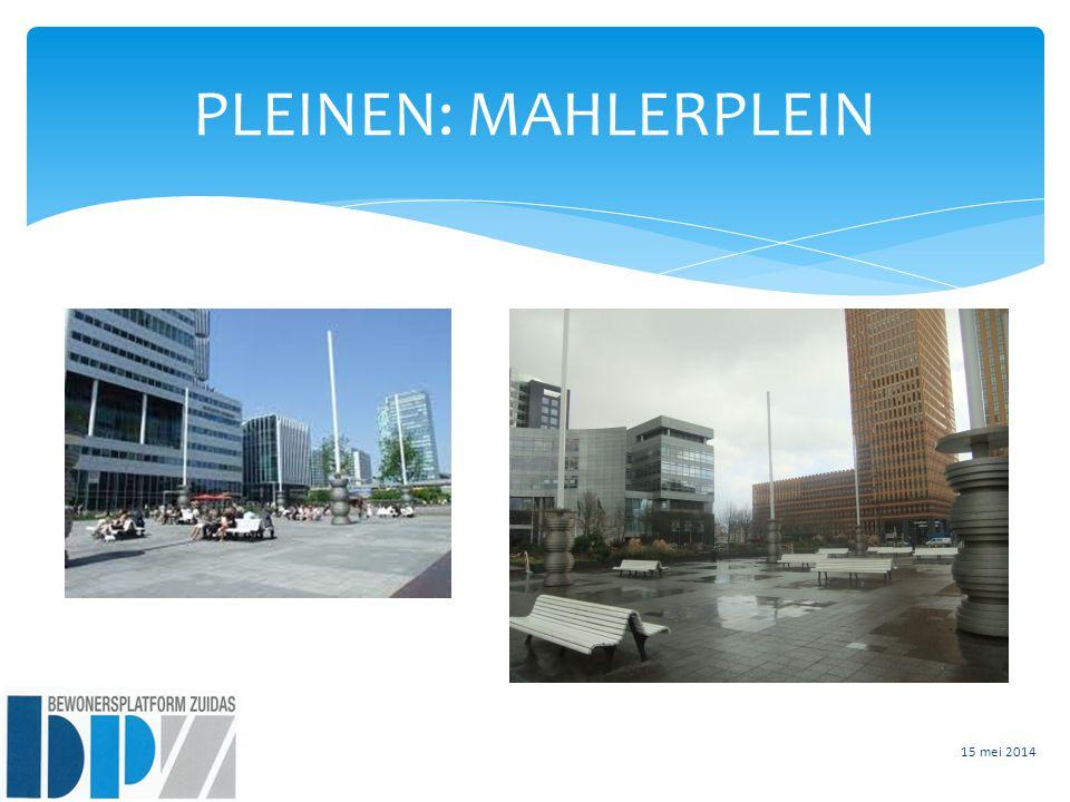 PLEINEN: MAHLERPLEIN 15 mei 2014