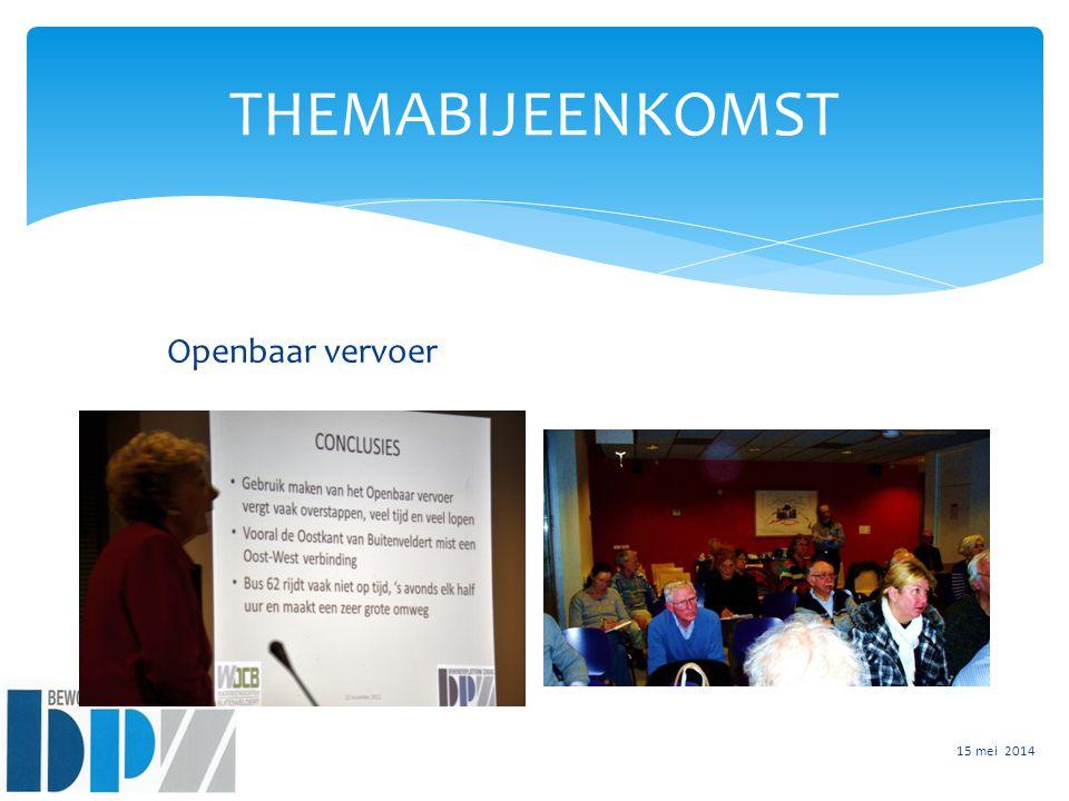 THEMABIJEENKOMST Openbaar vervoer 15 mei 2014