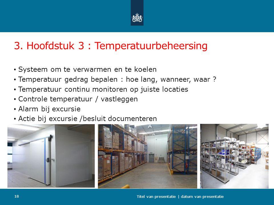 3. Hoofdstuk 3 : Temperatuurbeheersing