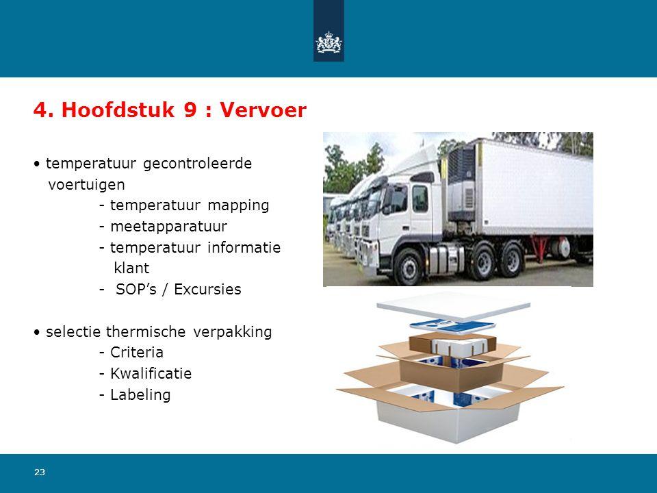 4. Hoofdstuk 9 : Vervoer temperatuur gecontroleerde voertuigen