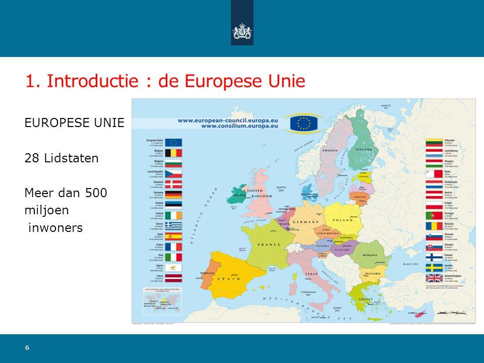 1. Introductie : de Europese Unie