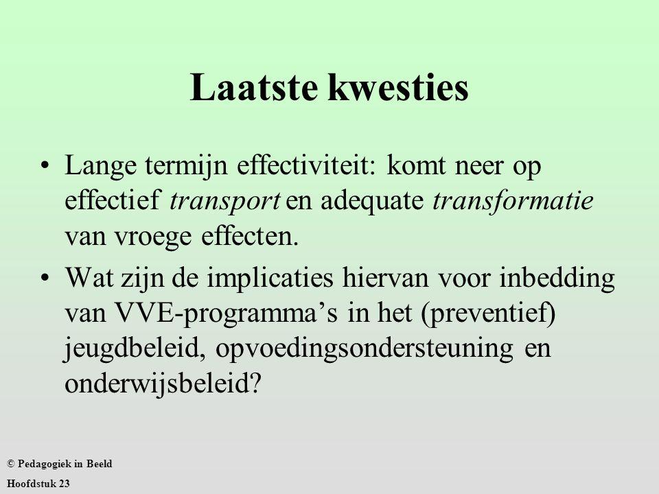 Laatste kwesties Lange termijn effectiviteit: komt neer op effectief transport en adequate transformatie van vroege effecten.