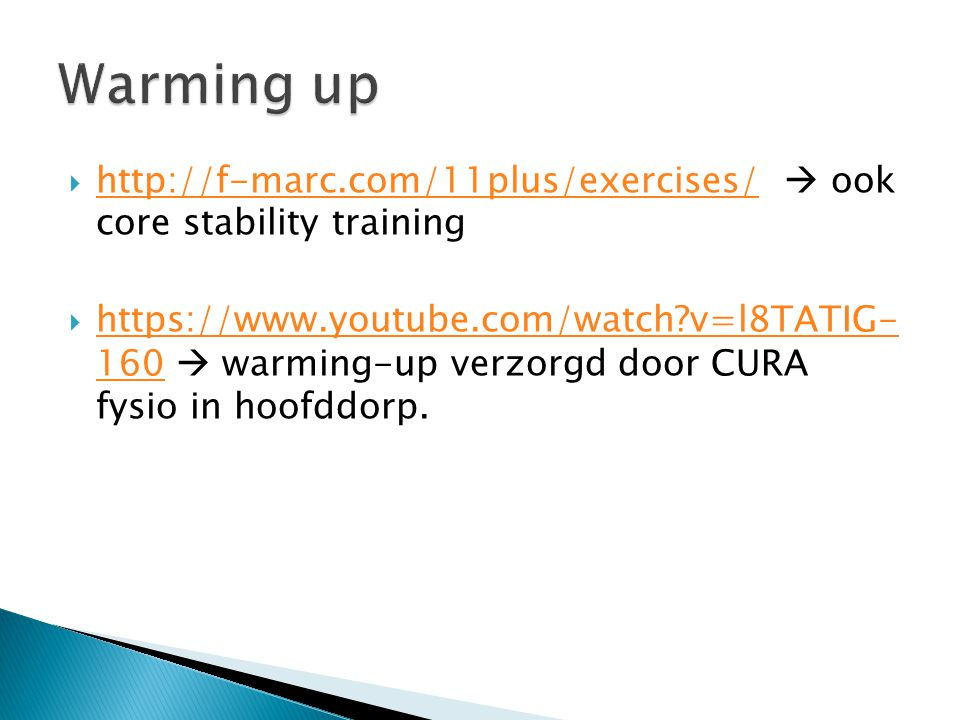 Warming up http://f-marc.com/11plus/exercises/  ook core stability training.