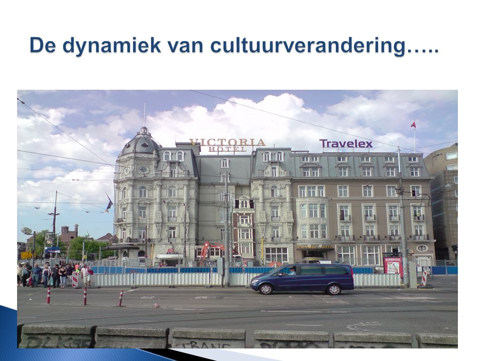 De dynamiek van cultuurverandering…..