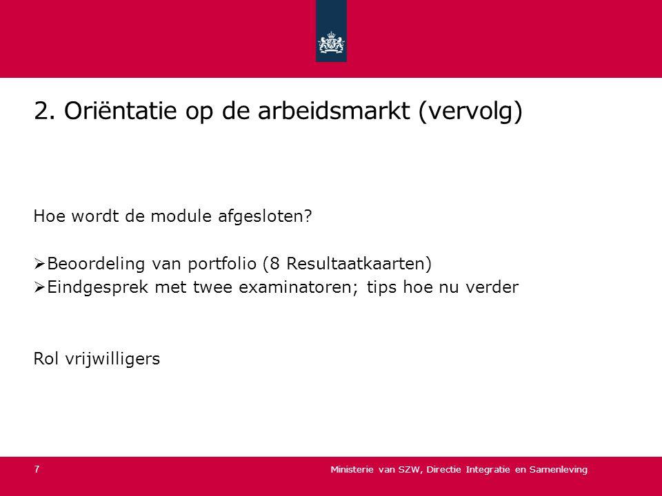 2. Oriëntatie op de arbeidsmarkt (vervolg)