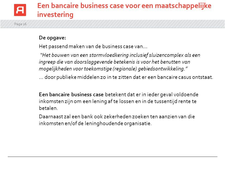 Een bancaire business case voor een maatschappelijke investering