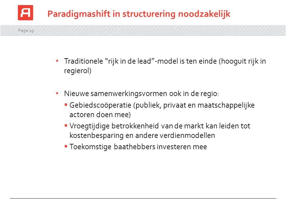 Paradigmashift in structurering noodzakelijk