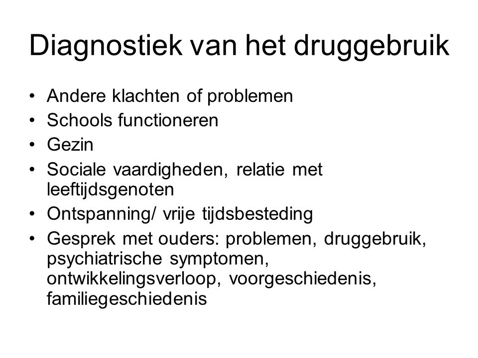 Diagnostiek van het druggebruik