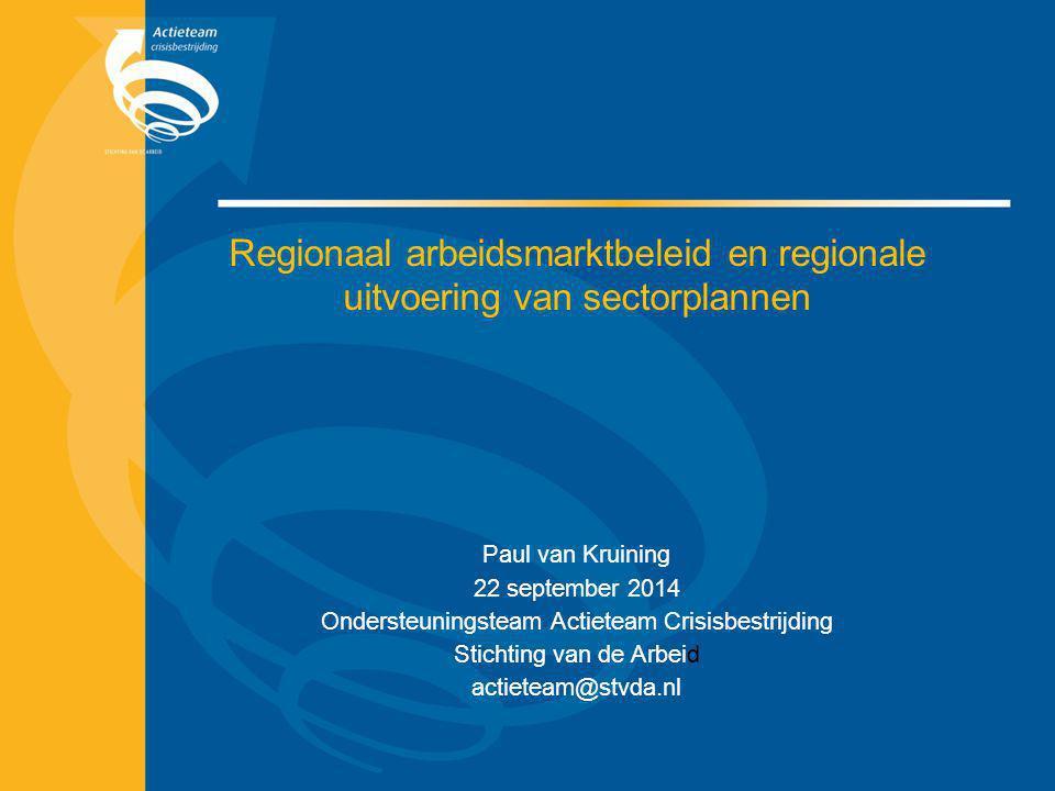 Regionaal arbeidsmarktbeleid en regionale uitvoering van sectorplannen