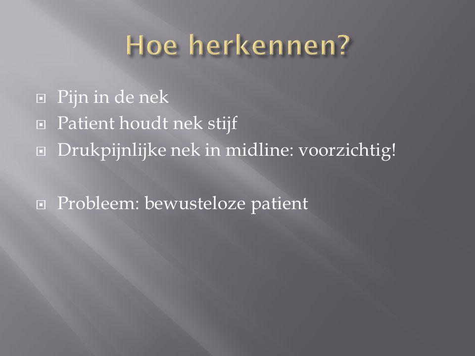 Hoe herkennen Pijn in de nek Patient houdt nek stijf