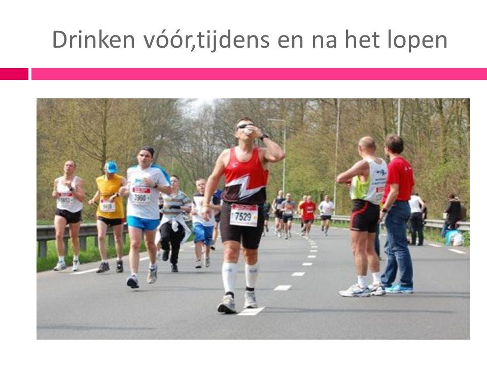 Drinken vóór,tijdens en na het lopen