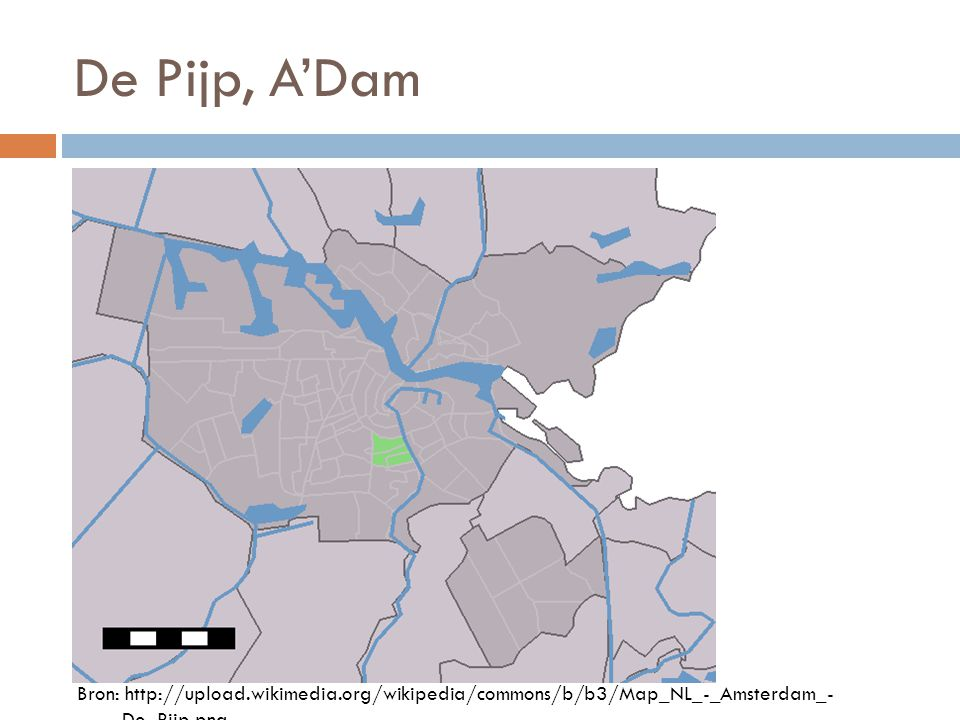 De Pijp, A'Dam Bron: http://upload.wikimedia.org/wikipedia/commons/b/b3/Map_NL_-_Amsterdam_- _De_Pijp.png.
