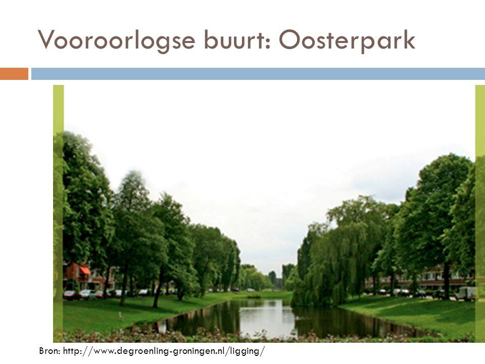 Vooroorlogse buurt: Oosterpark