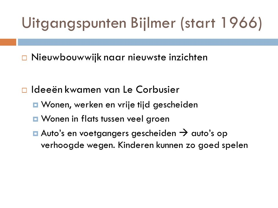 Uitgangspunten Bijlmer (start 1966)