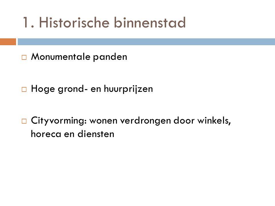 1. Historische binnenstad