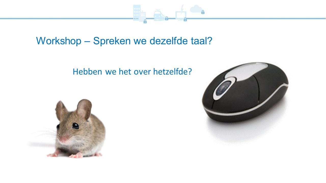 Workshop – Spreken we dezelfde taal