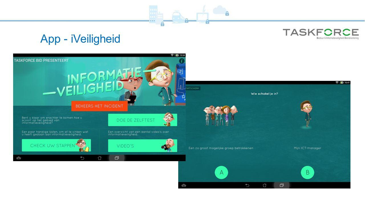 App - iVeiligheid Per eind september zal deze App iVeiligheid beschikbaar zijn in de App en Goodle Play store.