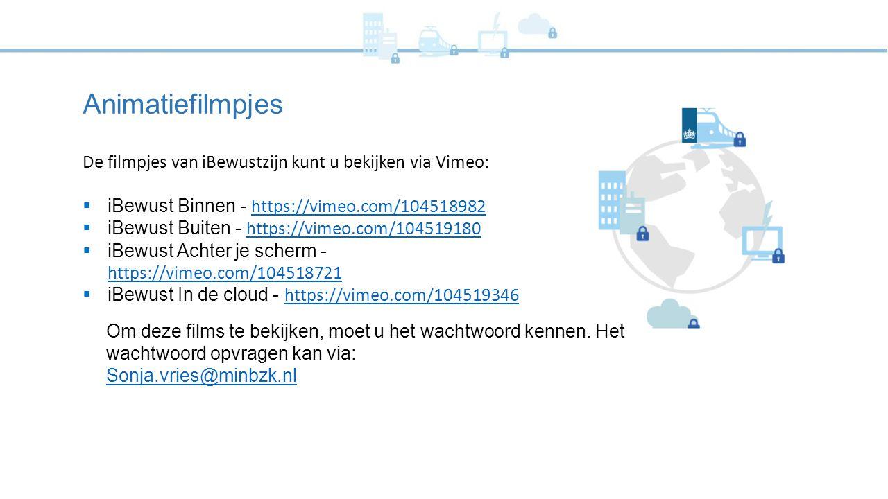 Animatiefilmpjes De filmpjes van iBewustzijn kunt u bekijken via Vimeo: iBewust Binnen - https://vimeo.com/104518982.