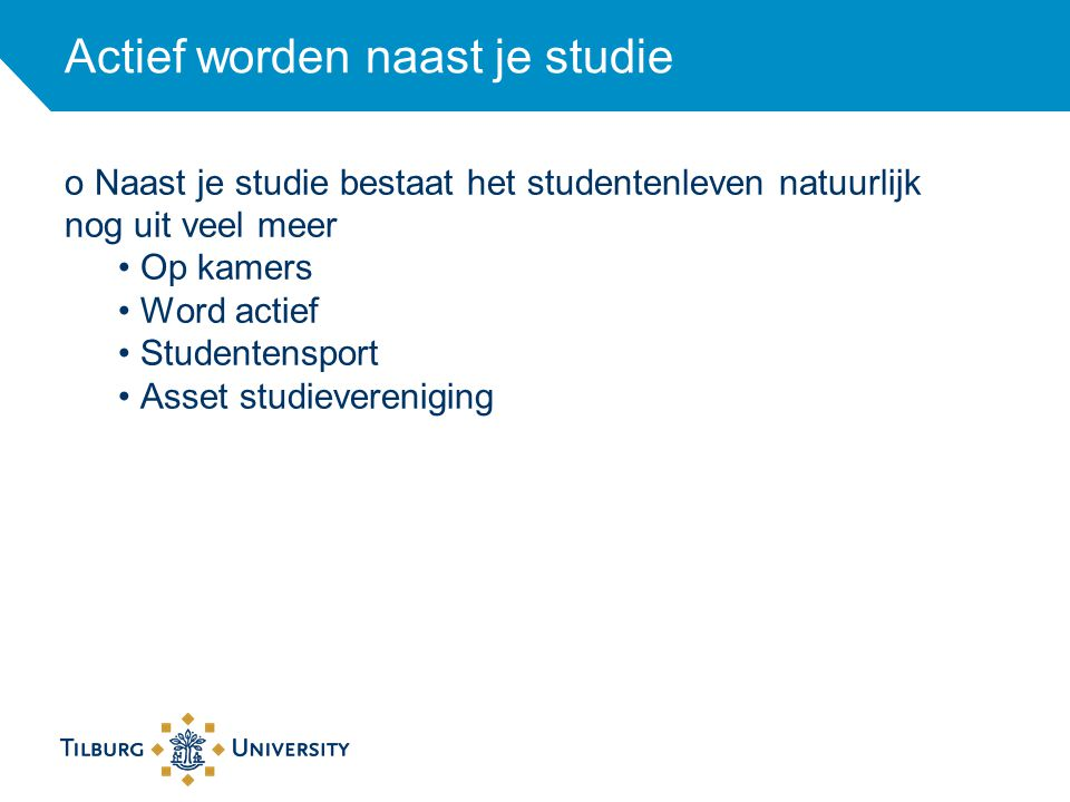 Op kamers De gemiddelde huur per maand is in Tilburg 300 euro voor een kamer van 12-14m2.