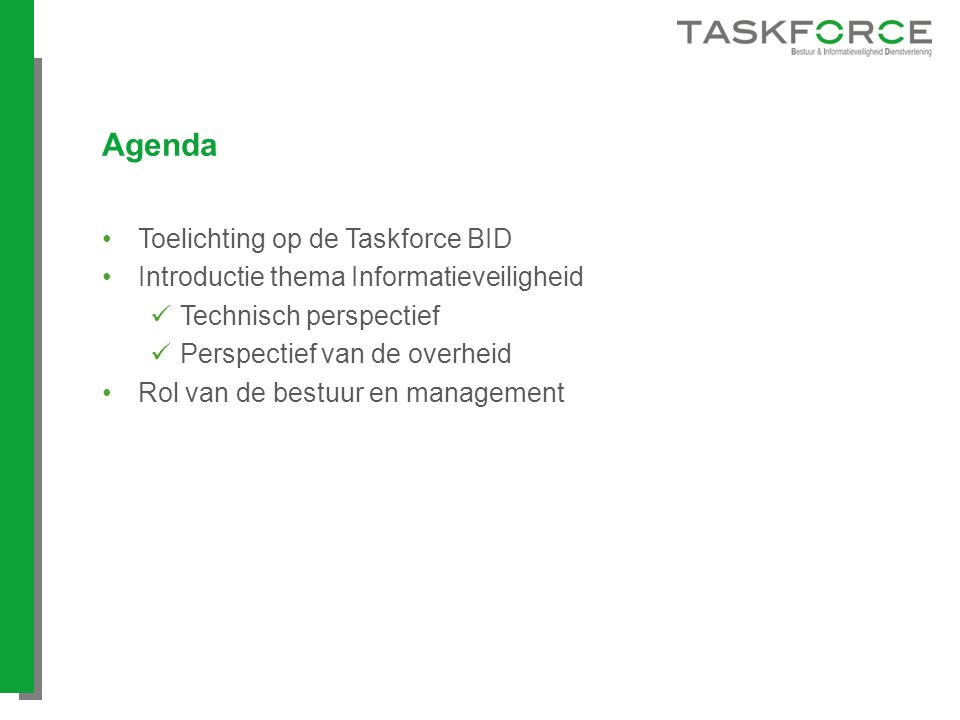 Agenda Toelichting op de Taskforce BID