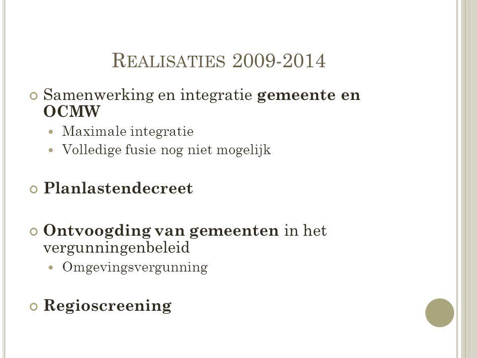 Realisaties 2009-2014 Samenwerking en integratie gemeente en OCMW