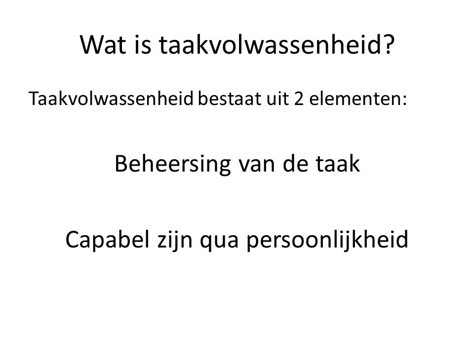 Wat is taakvolwassenheid