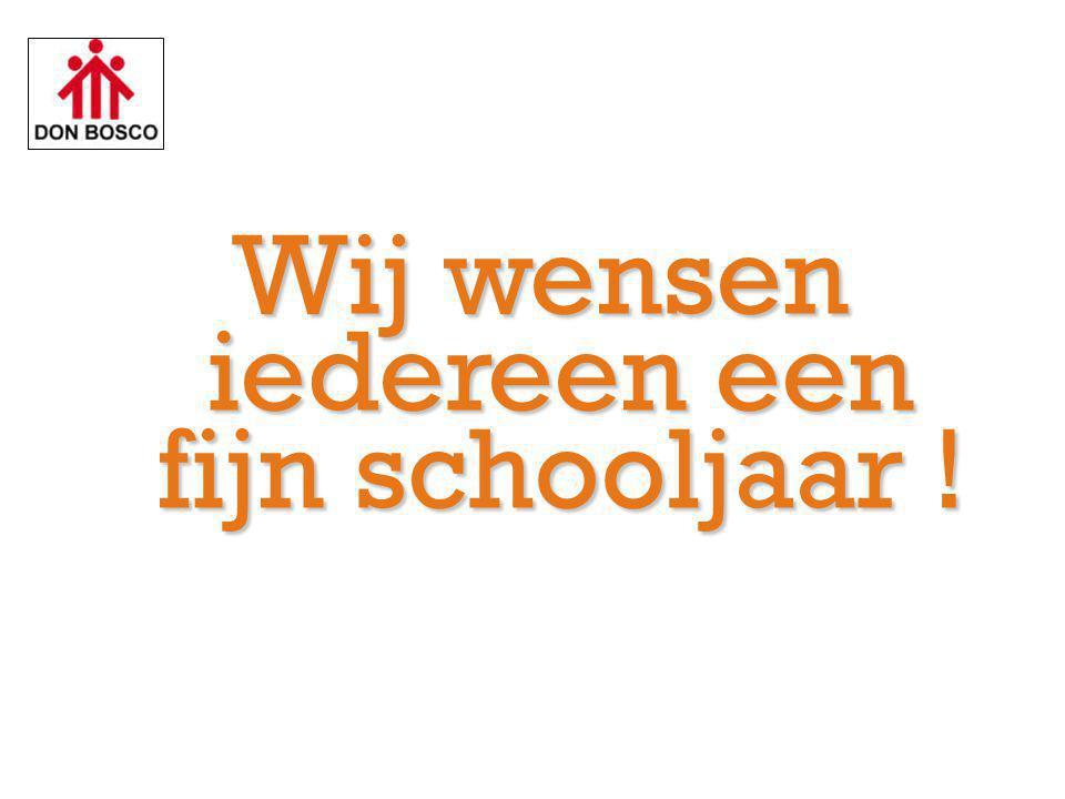 Wij wensen iedereen een fijn schooljaar !