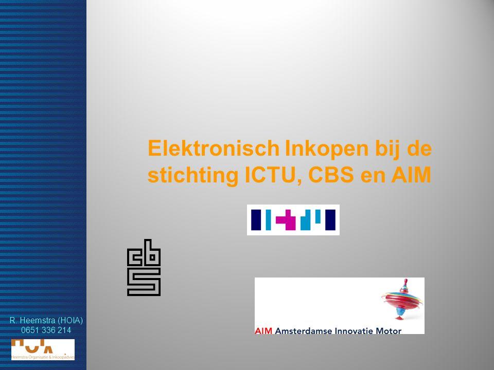 Elektronisch Inkopen bij de stichting ICTU, CBS en AIM