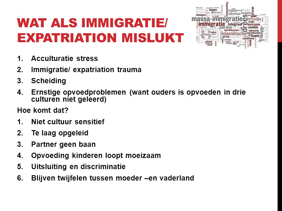 Wat als Immigratie/ expatriation mislukt