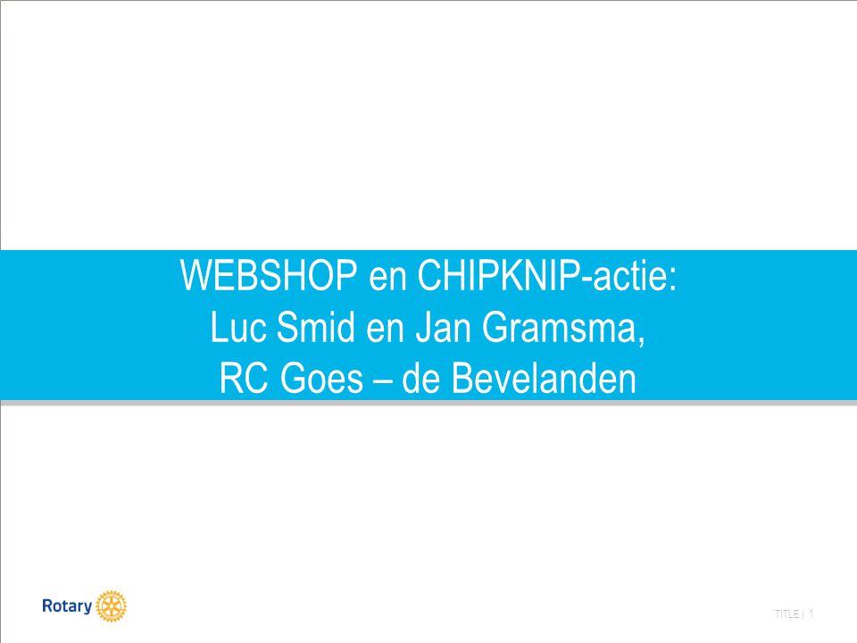 WEBSHOP en CHIPKNIP-actie: Luc Smid en Jan Gramsma, RC Goes – de Bevelanden