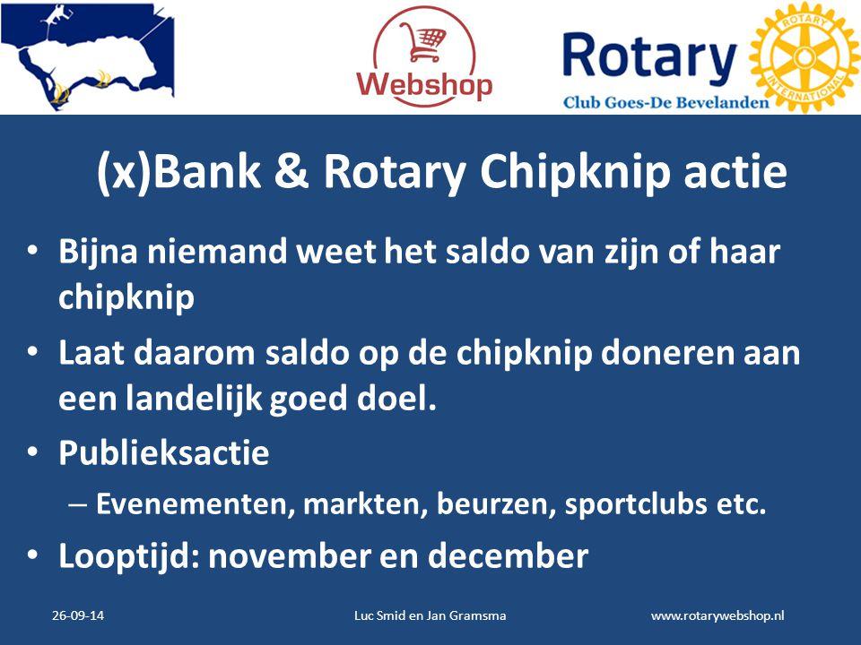 (x)Bank & Rotary Chipknip actie