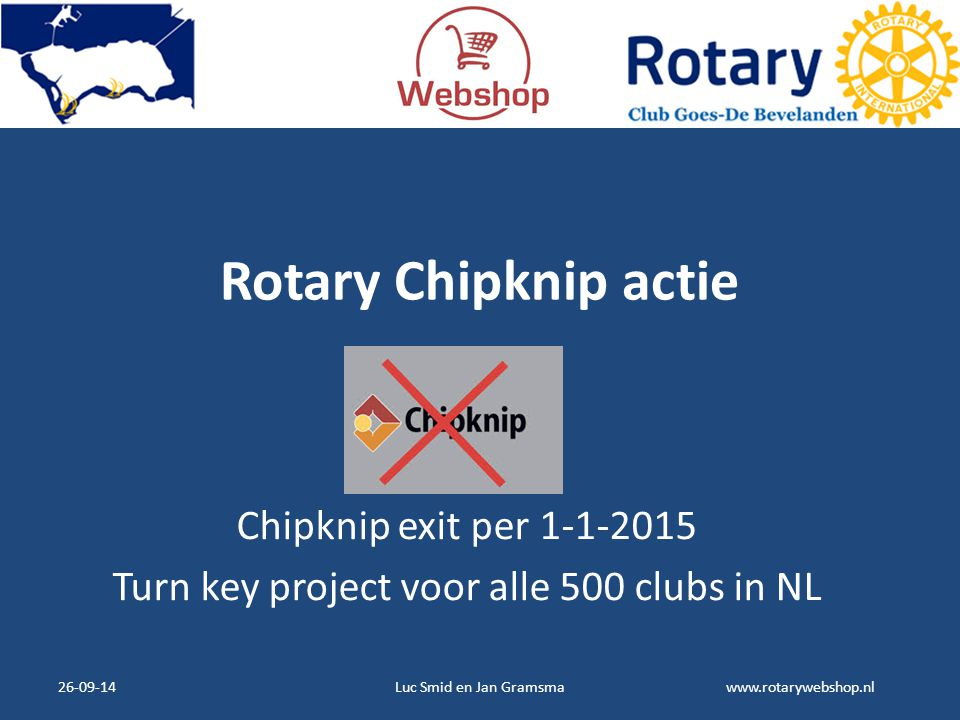 Turn key project voor alle 500 clubs in NL