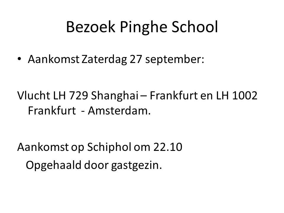 Bezoek Pinghe School Aankomst Zaterdag 27 september: