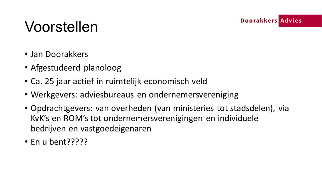 Voorstellen Jan Doorakkers Afgestudeerd planoloog