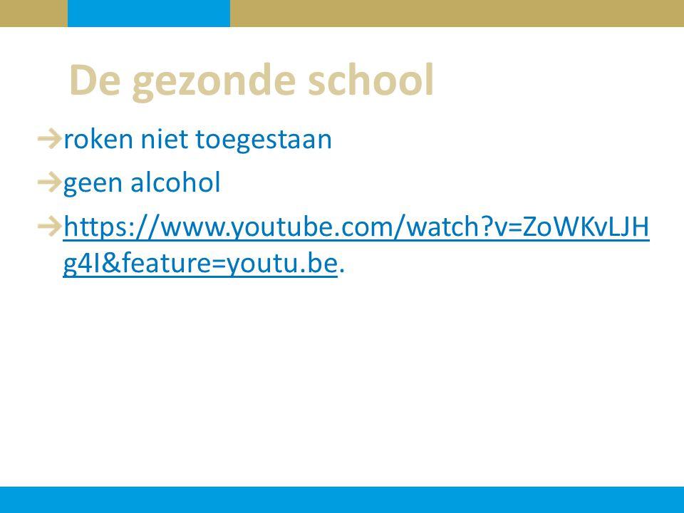 De gezonde school roken niet toegestaan geen alcohol