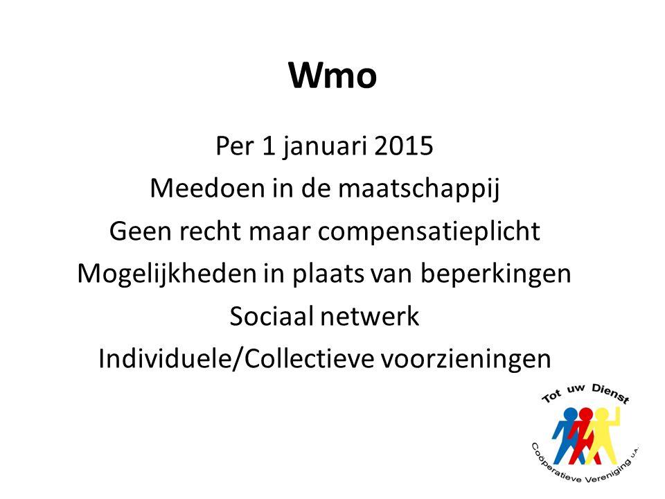 Wmo Per 1 januari 2015 Meedoen in de maatschappij